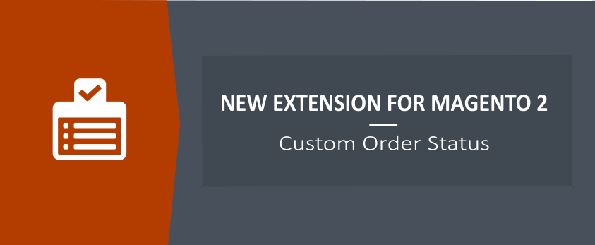 Custom Order Status for Magento 2 - New Ulmod Extension