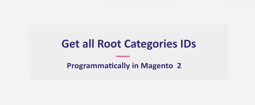 Magento 2: Get all Root Categories ids Programmatically