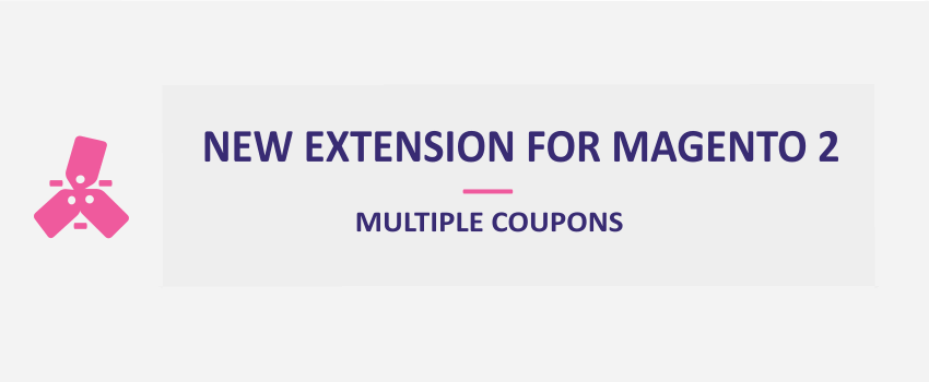 Magento 2 Multiple Coupons: New Extension