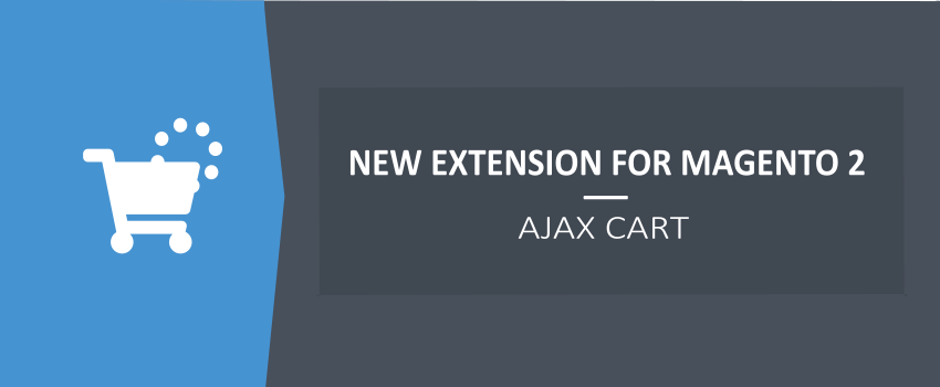 AJAX Shopping Cart for Magento 2 - New Ulmod Extension