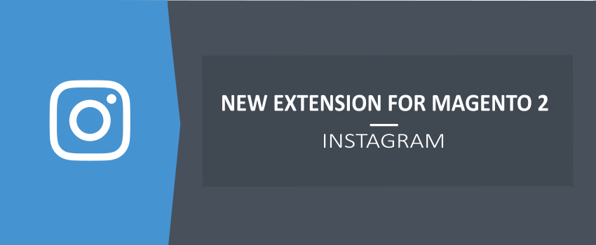 Instagram for Magento 2 - New Ulmod Extension